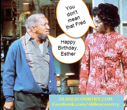 Happy Birthday to Aunt Esther from Fred Sanford- Classic Sanford and Son Episode