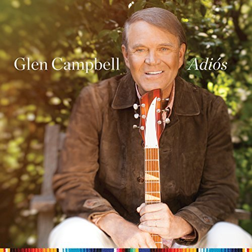 adios , glen campbell's swan song LP